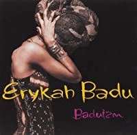 Baduizm by Erykah Badu (1997-02-11)
