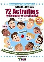 72 Activities For elementary school English 「小学生は英語が大好き 1」英語版