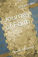 Journey of Faith: Miracles still happen!
