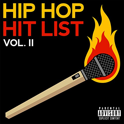 Hip Hop Hit List (Vol. 2) [Explicit]
