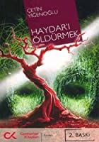 Haydar'i Oldurmek