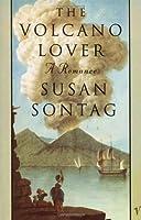 Volcano Lover,The:A Romance