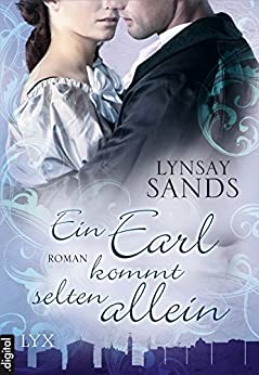 Ein Earl kommt selten allein (Madison Sisters 1) (German Edition) by [Sands, Lynsay]