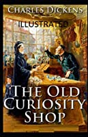 The Old Curiosity Shop Illustrated
