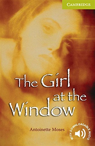 The Girl at the Window Starter/Beginner (Cambridge English Readers)の詳細を見る