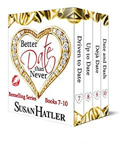 Better Date than Never Boxed Set (Books 7-10) by [Hatler, Susan]