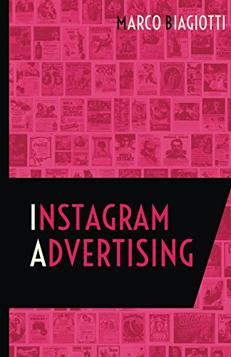 Instagram Advertising: Utilizzo strategico della piattaforma pubblicitaria di Instagram. (Social Media Advertising Vol. 2) (Italian Edition)