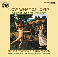 Now What Is Love by Glenda Simpson (2011-01-11)