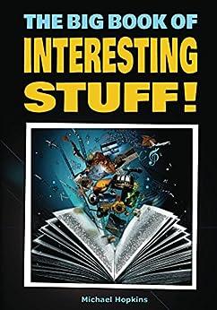 The Big Book of Interesting Stuff! by [Hopkins,Michael]