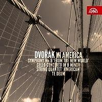 Dvorak in America - Symphony No.9; Te Deum; String Quartet No.12 in F major; Sonatina in G major for Violin & Piano; String Quintet No.3 etc by Various Artists (2010-07-27)
