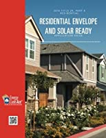 2016 Title 24 Part 6 Residential Envelope and Solar Ready Application Guide (California 2016 Title 24 Part 6 Application Guides) (Volume 4) [並行輸入品]