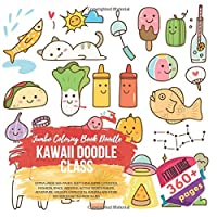 Kawaii Doodle Class. Jumbo Coloring Book Doodle Extra Large 360+ pages: Sketching Super-Cute Dogs, Fashion, Space, Wedding, Active Sports Things, Adventure, Wildlife, Expedition, Autumn, and more. Big size 8,5x8,5 in. Made in USA