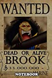 """Notebook: Wanted Of Brook From One Piece , Journal for Writing, College Ruled Size 6"""" x 9"""", 110 Pages"""