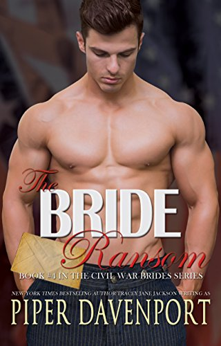 The Bride Ransom (Civil War Brides Book 4) (English Edition)