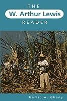 The W. Arthur Lewis Reader