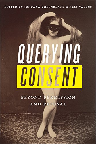 Download Querying Consent: Beyond Permission and Refusal 0813594138