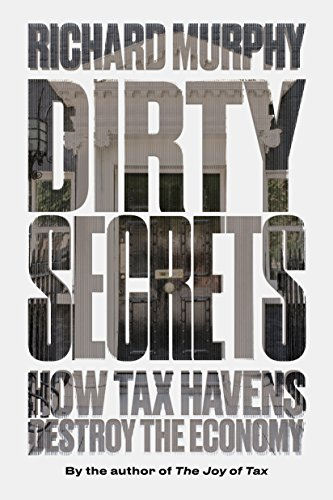 Dirty Secrets: What to Do About Tax Havensの詳細を見る