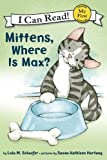 Mittens, Where Is Max?: My First I Can Read