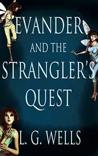 Evander and the Strangler's Quest (English Edition)