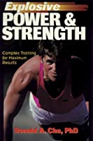 Explosive Power & Strength: Complex Training for Maximum Results
