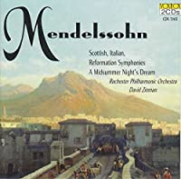 Mendelssohn: Scottish, Italian, Reformation Symphonies