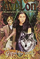 Cry of the Wolf (Avalon Web of Magic, 3)