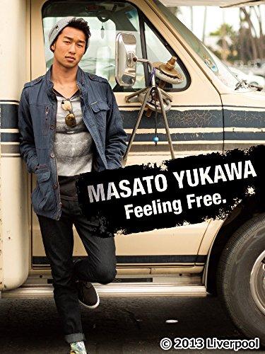 湯川正人「Feeling Free.」