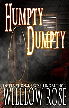 Humpty Dumpty (Horror Stories from Denmark Book 4) by [Rose, Willow]