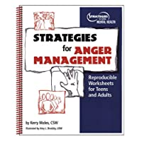 Strategies For Anger Management: Reproducible Worksheets For Teens And Adults