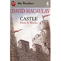 Castle: How It Works (My Readers, Level 4)