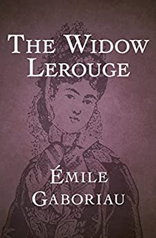 The Widow Lerouge by [Gaboriau, Émile]