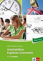 Arbeitsblaetter Englisch. Englische Grammatik 7./8. Schuljahr: 34 Arbeitsblaetter fuer einen kommunikativen Englischunterricht