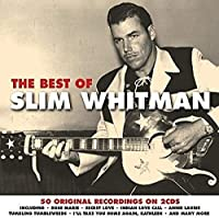 The Best Of Slim Whitman [Import]