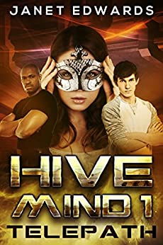 Telepath (Hive Mind Book 1) by [Edwards, Janet]