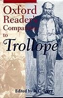 Oxford Reader's Companion to Trollope (Oxford Readers)