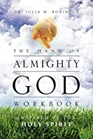 The Hand of Almighty God: Inspired by the Holy Spirit