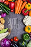 "Recipes My Book: 110 Pages, 6"" x 9"" 