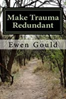 Make Trauma Redundant: Another Door Opens