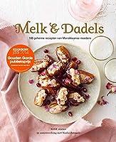 Melk & dadels: 100 geheime recepten van Marokaanse moeders