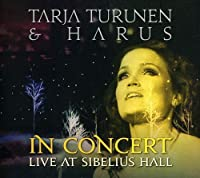 In Concert - Live At Sibelius Hall by Tarja Turunen
