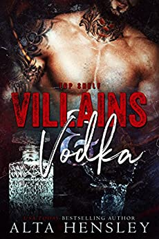 Villains & Vodka (Top Shelf Book 2) by [Hensley, Alta]