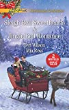 Sleigh Bell Sweethearts and Jingle Bell Romance: Sleigh Bell Sweethearts\jingle Bell Romance