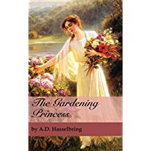 The Gardening Princess (A Thicket of Tales)