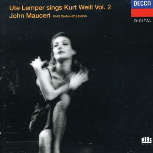 Ute Lemper sings Kurt Weill Vol. 2