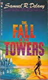 The Fall of the Towers: Out of the Dead City, the Towers of Toran, City of a Thousand Suns