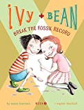 Ivy + Bean - Book 3: Break the Fossil Record (Ivy & Bean)