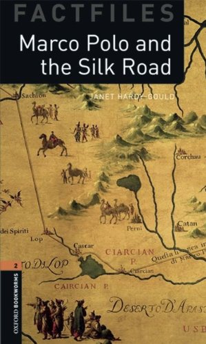 Marco Polo and the Silk Road (Oxford Bookworms Library Factfiles, Stage 2)の詳細を見る