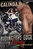 Riding the Edge of Darkness (Point of Contact Book 3) (English Edition)