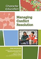 Managing Conflict Resolution (Character Education)