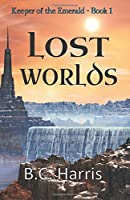 Lost Worlds (Keeper of the Emerald)